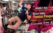 Thomas Pesquet en direct avec la Cité de l'Espace le 9/05/2017